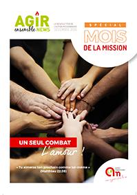 Couverture Agir Ensemble - décembre 2018 : un seul combat, l'Amour !